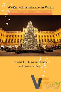 A summary of Vienna´s Christmas markets - in English and in German. Experience Vienna in winter :-) Online Tickets, Orchestra, Vienna, Blog, Christmas Markets, Marketing, Summary, German, English