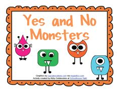 Schoolhouse Talk!: Yes/No Monsters-Free download. Pinned by SOS Inc. Resources @sostherapy.