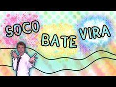 Soco Bate Vira - Canzoni per bambini - Baby cartoons - Balli di gruppo - soco soco - YouTube