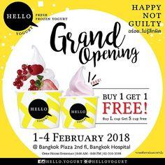 Hello Yogurt ฉลองเปิดสาขาใหม่    Hello Yogurt GreanOpening @ Bangkok Plaza 2nd fl., โรงพยาบาลกรุงเทพ    มาพร้อมกับโปรโมชั่น BUY 1 GET 1 FREE !!! พบกับโปรโมชั่นสุดพิเศษนี้ได้ ตั้งแต่วันที่ 1 - 4 กุมภาพันธ์ 2561 นี้ แล้วพบกันนะคะ ^^ #HelloYogurt #bangkokplaza #bangkokhatyaihospital  #FreshFrozenYogurt #HappyNotGuilty #อร่อยไม่รู้สึกผิด  https://line.me/R/ti/p/%40helloyogurt
