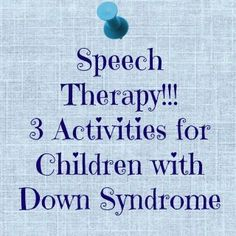 "Great ideas! ""Here are 3 activities we do at home to promote and help our daughter, Hazel, develop her speech. She has Down syndrome."""