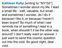 "One of many lovely quotes from ""You've Got Mail."" Love this movie! And not just because the heroine's last name is Kelly :)"