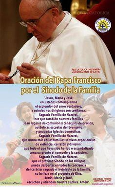 GOTA CATÓLICA: Oración del Papa Francisco  por el  Sínodo de la F...