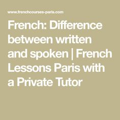 Useful french greetings to say hello french lessons paris with a french difference between written and spoken french lessons paris with a private tutor m4hsunfo