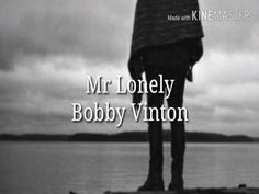 Bobby Vinton- Mr Lonely (traducida al español).