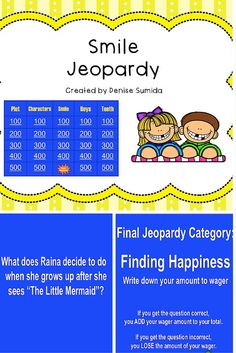 This game is a perfect way to review concepts and ideas from Smile by Raina Telgemeier. Jeopardy categories are Plot, Characters, Smile, Boys, and Teeth. Divide your class into teams or challenge your class to play other classes.