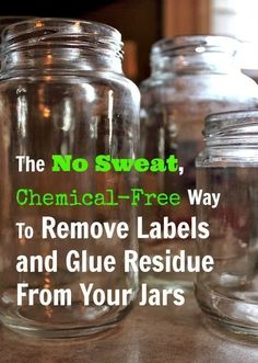 The easy way to get your jars sparkling clean and ready to re-use without using any harsh chemicals! Oil and baking soda! Soak in water to remove paper. Mix equal parts oil and baking soda. Rub on jar and let sit awhile then rub off Do It Yourself Upcycling, Do It Yourself Food, Diy Cleaners, Cleaners Homemade, Glass Jars, Mason Jars, Apothecary Jars, How To Remove Glue, Remove Labels