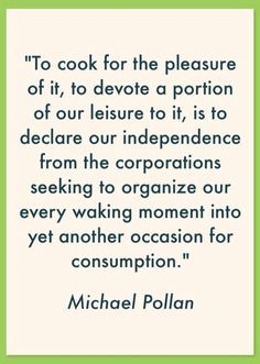 Michael Pollan #cooking #quotation