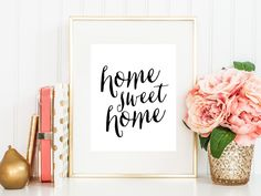 Instant Download Home Sweet Home Print by Fine and Dandy Paperie