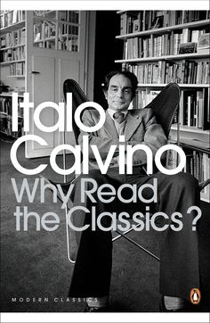 Italo Calvino's 14 Definitions of What Makes a Classic | Brain Pickings