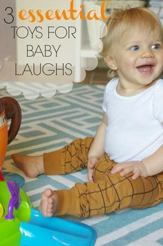 3 Essential Toys for Baby Laughs