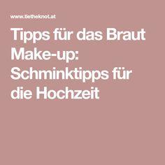 Tipps für das Braut Make-up: Schminktipps für die Hochzeit
