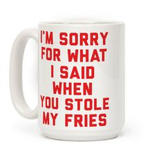 You Stole My Fries - I'm sorry for what I said you stole my fries. We all say thing we don't mean. Show that you get rude when someone messes with your food.