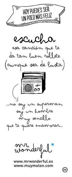 Escucha una canción que te de buen rollete (anque sea de Busta) #quote #happiness www.mrwonderful.es