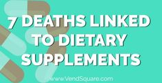 Deaths Linked to Dietary Supplements