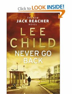 Laste Ned eller Lese På Net Never Go Back Gratis Bok (PDF ePub - Lee Child, 'It's said that a Jack Reacher novel is bought every four seconds somewhere in the world… Lee Child's genius has. Child Genius, Books To Read, My Books, Jack Reacher, Online Match, Free Advertising, Book Week, Thrillers, Fiction Books