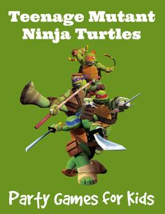 Teenage Mutant Ninja Turtles Party Games for kids at MyKidsGuide.com