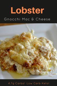 Lobster Gnocchi Mac & Cheese - Low Carb Keto