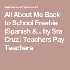 All About Me Back to School Freebie (Spanish &... by Sra Cruz | Teachers Pay Teachers