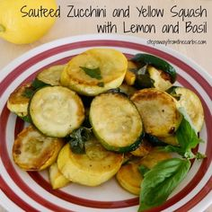 Sauteed Zucchini and Yellow Squash with Lemon and Basil - low carb side dish recipe Low Carb Side Dishes, Healthy Side Dishes, Veggie Dishes, Side Dish Recipes, Gluten Free Zucchini Recipes, Veggie Recipes, Real Food Recipes, Healthy Recipes, Keto Recipes