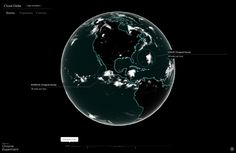 Cloud Globe - an interactive animation in Chrome showing cloud coverage around the world from 2010 to 2012 http://workshop.chromeexperiments.com/cloudglobe/