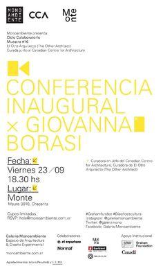 MONOAMBIENTE   CONFERENCIA: GIOVANNA BORASI  El día previo a la inauguración y como antesala de la exhibición, Giovanna Borasi, Curadora en Jefe del Canadian Centre for Architecture y curadora de El Otro Arquitecto (The Other Architect), brindará una conferencia abierta al público en Monte.  Viernes 23 de septiembre a partir de las 14 horas.  Más info: http://ly.cpau.org/2dgT9kT  #AgendaCPAU #RecomendadoARQ