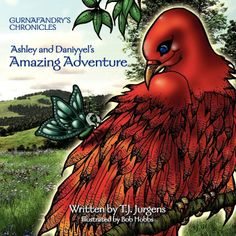 Ashley and Daniyyel's Amazing Adventure  Gurnafandry's Chronicles by Tony J Jurgens is now available at the Substance Bookstore: http://www.substancebooks.com/children-fiction-book-publicity.html#tj