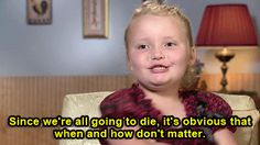 Philosophical 'Here Comes Honey Boo Boo' Is The Best Thing
