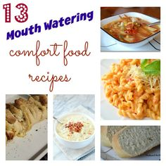 13 Mouth Watering Comfort Food Recipes that are easy to make
