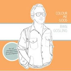 Colour Me Good Ryan Gosling: Amazon.de: Mel S. Elliott: Englische Bücher
