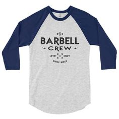 The 'Barbell Crew' 3/4 Sleeve