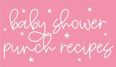 Your guests will love these 17 popular baby shower punch recipes. Pink punch, blue punch, red punch, you name it! Baby Shower Menu, Baby Shower Punch, Cute Baby Shower Ideas, Simple Baby Shower, Baby Shower Themes, Baby Boy Shower, Baby Showers, Bridal Shower, Free Baby Shower Printables