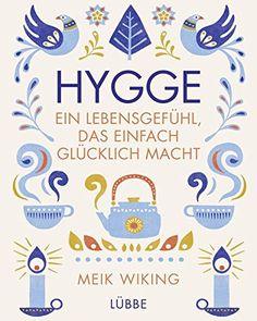 Hygge - ein Lebensgefühl, das einfach glücklich macht von... https://smile.amazon.de/dp/3431039766/ref=cm_sw_r_pi_dp_x_8ortyb2JAQFJB