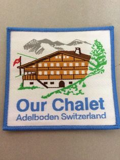 Our Chalet Cloth Badge - Rainbows, Brownies, Guides, Rangers