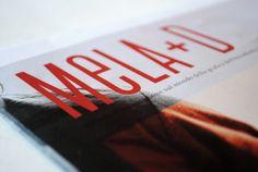Mela+D | Editorial Design | by Mattia Iacobelli, via Behance