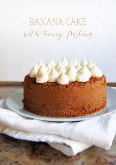 Banana Cake with Honey Cream Frosting: might try and tweak this recipe to make it healthy!