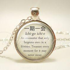 Japanese Proverbs Necklace, Wise Quote Jewelry, Ichi-go ichi-e Wisdom Pendant (1975S1IN)