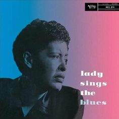 Album of the Day: Lady Sings the Blues (1956) by Billie Holiday Label: Clef Records #albumoftheday #madgrand #music #billieholiday #jazz #blues #rip #cool #listen  #clef #record #albums #ladysingstheblues
