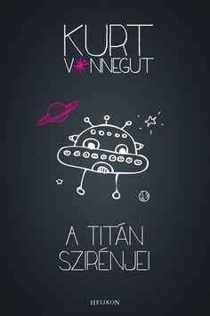 A Titán szirénjei (könyv) - Kurt Vonnegut | rukkola.hu