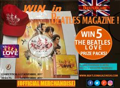 COMPETITION IN BEATLES MAGAZINE! ..WIN 1 OF 5 THE BEATLES LOVE PRIZE PACKS!