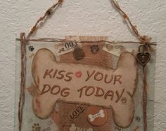 Kiss Your Dog Today - Copper Wire Rustic Wrapped Picture Art