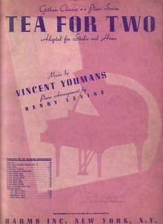 Tea For Two 1940 Sheet Music