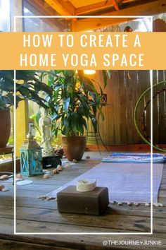 How to Create a Home Yoga Space - Maybe I can do this, minus the Buddha statue, on our balcony! Once we clear it out.