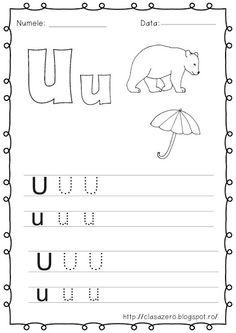 Clasa pregatitoare: Fisa de lucru pentru sunetul si litera U Alphabet Writing, Learning The Alphabet, Alphabet Worksheets, Preschool Worksheets, Kids Learning, Word Brain Teasers, Free Preschool, Montessori Toddler, Math For Kids