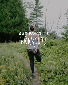 Our Favorite Workout Plans