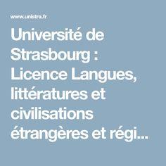 Université de Strasbourg : Licence Langues, littératures et civilisations étrangères et régionales : Langues et interculturalité - ensemble germani Licence, Strasbourg, Languages, Civilization