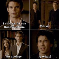 Damon Salvatore does not apologize! Look at that facial expression! Haha! Funny scene!