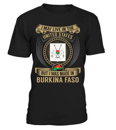 I May Live in the United States But I Was Made in Burkina Faso #BurkinaFaso