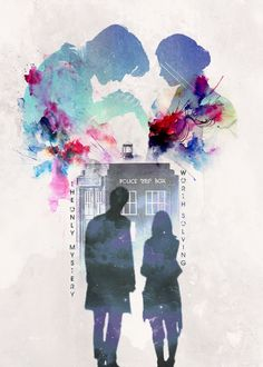 "Clara - We're all ghosts to you. We must be nothing. Doctor - No. no. You're not that. Clara - Then what are we? What can we possibly be? Doctor - You are the only mystery worth solving -from ""Hide"""