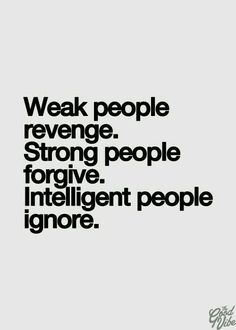 "Ignorance isn't intelligence. Understanding is. Wanting to understand and being hurt by what happened should not be confused with wanting ""revenge""."